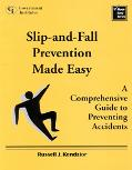 Slip-And-Fall Prevention Made Easy A Comprehensive Guide to Preventing Accidents
