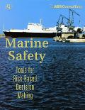 Marine Safety Tools for Risk-Based Decision Making