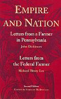 Empire and Nation Letters from a Farmer in Pennsylvania  Letters from the Federal Farmer