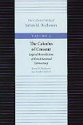 Calculus of Consent Logical Foundations of Constitutional Democracy