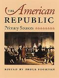 American Republic Primary Sources