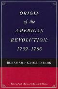 Origin of the American Revolution, 1759-1766
