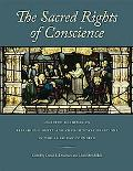 Sacred Rights of Conscience, The: Selected Readings on Religious Liberty and Church-State Re...