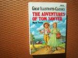 The Adventures of Tom Sawyer (Great Illustrated Classics Series)
