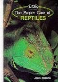 Proper Care of Reptiles - John Coborn - Hardcover