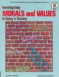 Investigating Morals and Values in Today's Society
