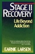 Stage II Recovery Life Beyond Addiction