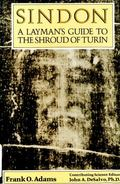 Sindon A Layman's Guide to the Shroud of Turin