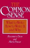Common Sense What to Write, How to Write It, and Why