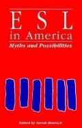 Esl in America:myths+possibilities