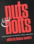 Nuts and Bolts A Practical Guide to Teaching College Composition
