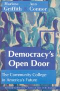 Democracy's Open Door The Community College in America's Future