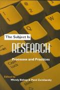 Subject Is Research Processes and Practices