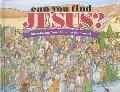 Can You Find Jesus? Introducing Your Child to the Gospel