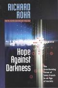 Hope Against Darkness The Transforming Vision of Saint Francis in an Age of Anxiety