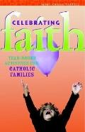Celebrating Faith Year-Round Activities for Catholic Families