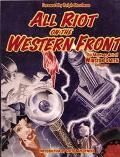 All Riot On The Western Front