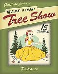 Mark Ryden's Tree Show Postcard