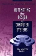 Automating the Design of Computer Systems The Micon Project