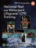 National Pool and Waterpark Lifeguard/CPR Training Manual
