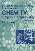 Student Participation Workbook to Accompany Chem TV Organic Chemistry  Version 2.O