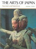 Arts of Japan:ancient+medieval,v.1