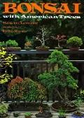 Bonsai with American Trees - Masakumi Kawasumi - Paperback