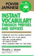 Instant Vocabulary through Prefixes and Suffixes - Kodansha International - Paperback - 1st ed