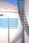 Institutionalist Approach to Public Utilities Management
