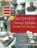 Wisconsin History Highlights