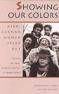Showing Our Colors Afro-German Women Speak Out