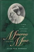 Minerva and the Muse A Life of Margaret Fuller