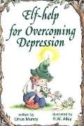 Elf Help for Depression (Elf-Help Books)