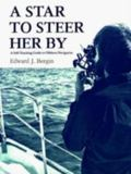 Star to Steer Her by A Self-Teaching Guide to Offshore Navigation