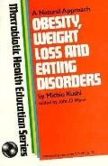 Obesity, Weight Loss and Eating Disorders - Aveline Kushi - Paperback