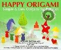 Happy Origami: Simple and Easy Origami for Families - Toshie Takahama - Paperback