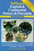 Warman's English and Continental Pottery and Porcelain - Susan D. Bagdade - Paperback - 2nd ed