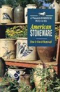American Stoneware: A Wallace-Homestead Price Guide - Don Raycraft - Paperback