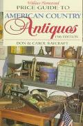 Wallace Homestead Price Guide to American Country Antiques - Don Raycraft - Paperback - 15TH