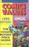 Comics Values Annual : 1995 : The Comic Books Price Guide