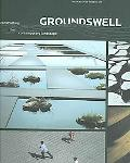 Groundswell Contructing The Contemporary Landscape