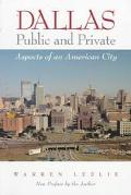 Dallas Public and Private Aspects of an American City