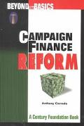 Campaign Finance Reform Beyond the Basics