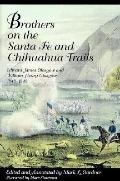 Brothers on the Santa Fe and Chihuahua Trails: Edward James Glascow and William Henry Glasgo...
