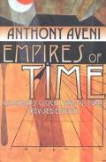Empires of Time Calendars, Clocks, and Cultures