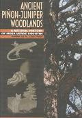 Ancient Pinon-Juniper Woodlands A Natural History of Mesa Verde Country