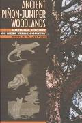 Ancient Pinon-Juniper Woodlands A Natural History of Mesa Verde Country
