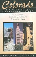 Colorado A History Of The Centennial State