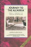 Journey to the Alcarria Travels Through the Spanish Countryside. Reprint