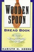 Wooden Spoon Bread Book The Secrets of Successful Baking